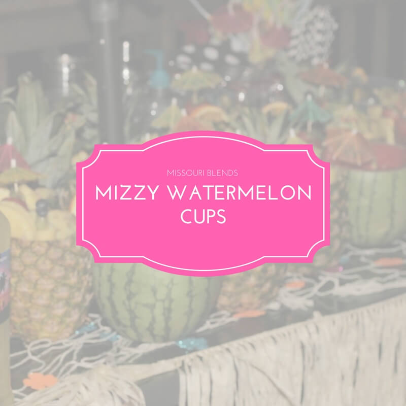 Missour Blends Watermelon Cups