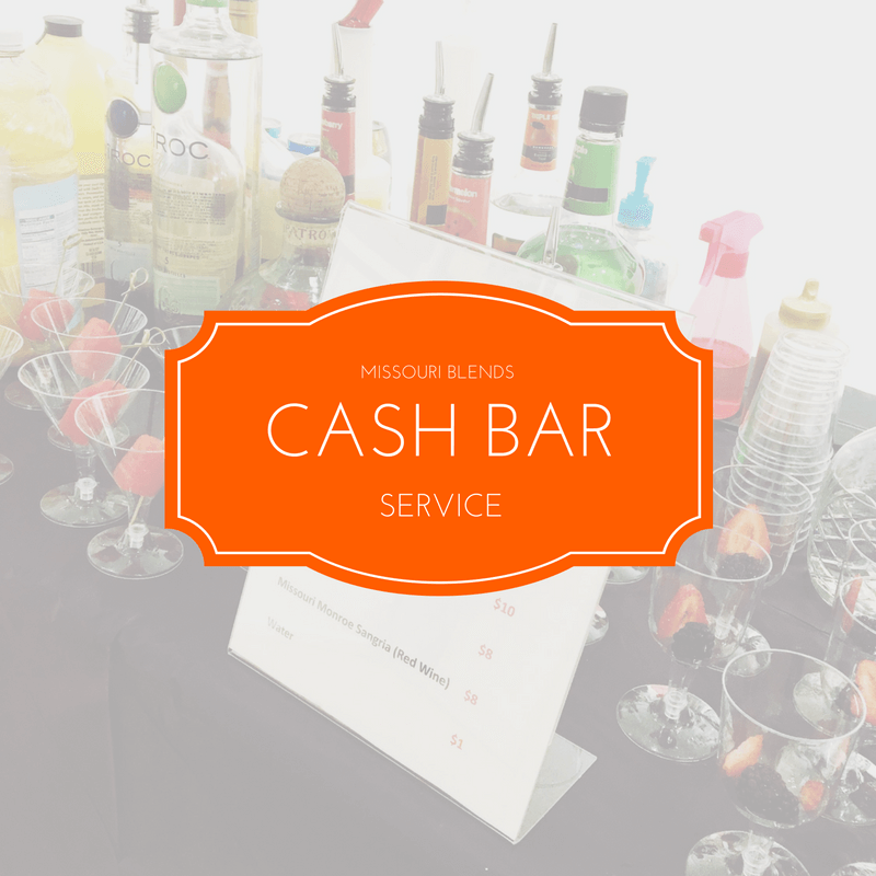 Missour Blends CASH BAR PACKAGE